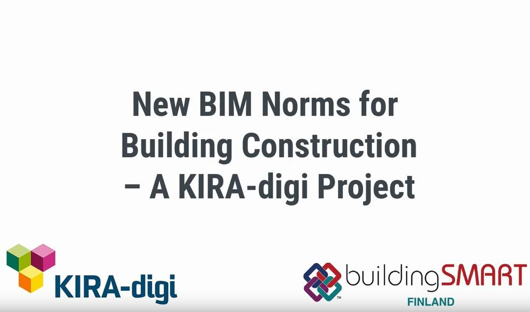 KIRA-digi – New BIM Norms for Building Constructions developed in a KIRA-digi Project – Tomi Henttinen