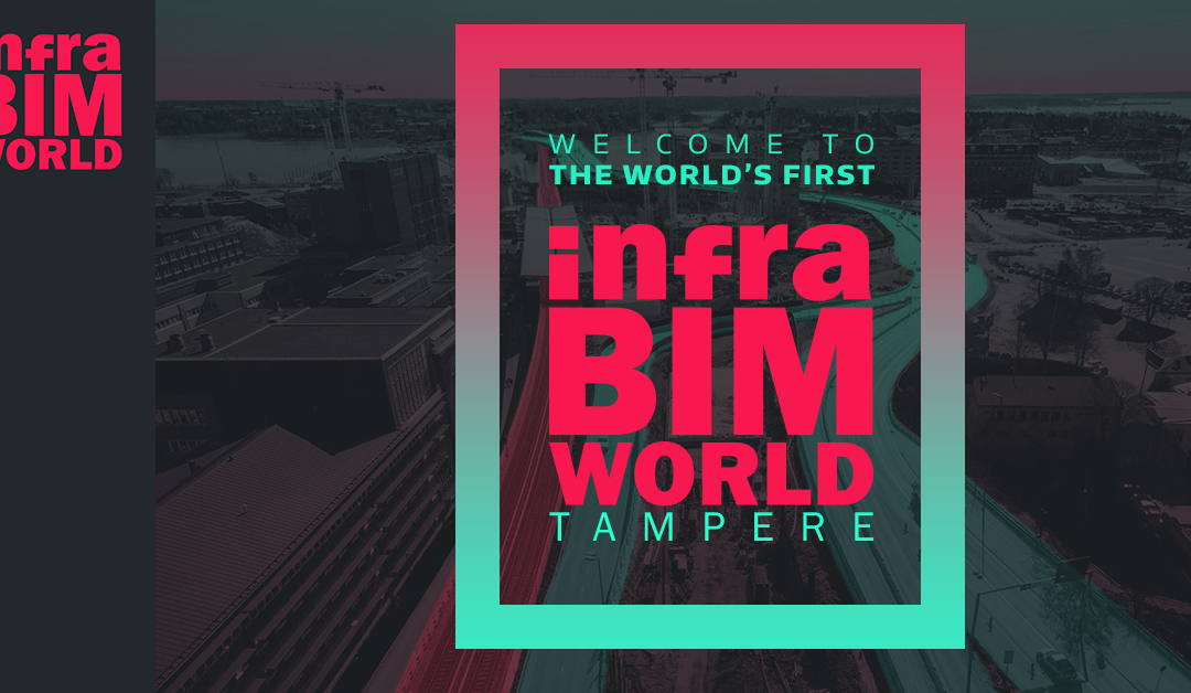InfraBIM World Tampere 6.-7.2.2018